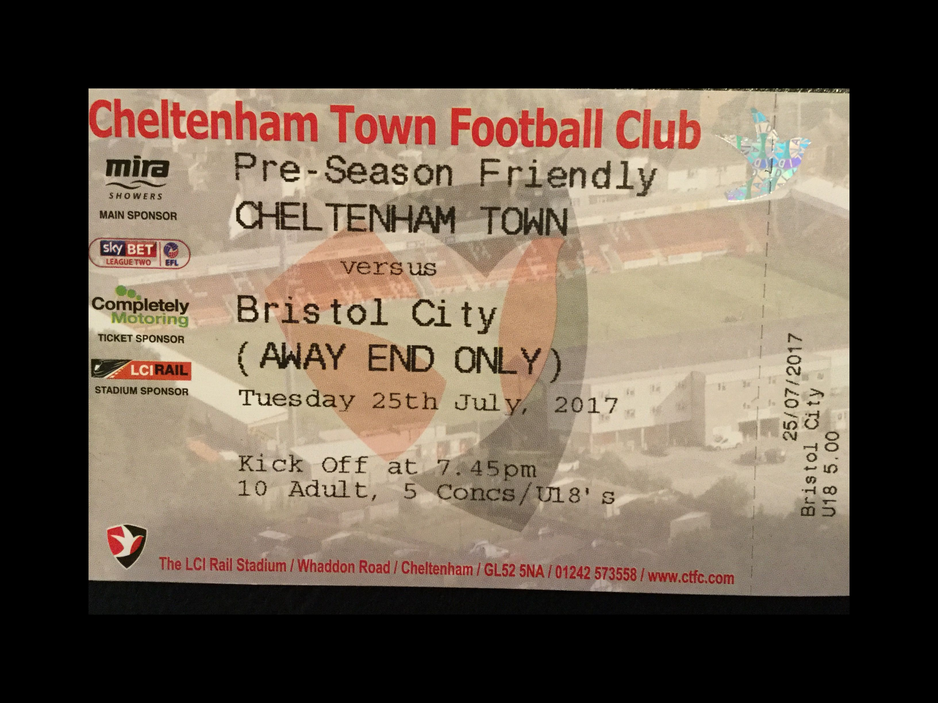 Cheltenham Town v Bristol City 25-07-17 Ticket