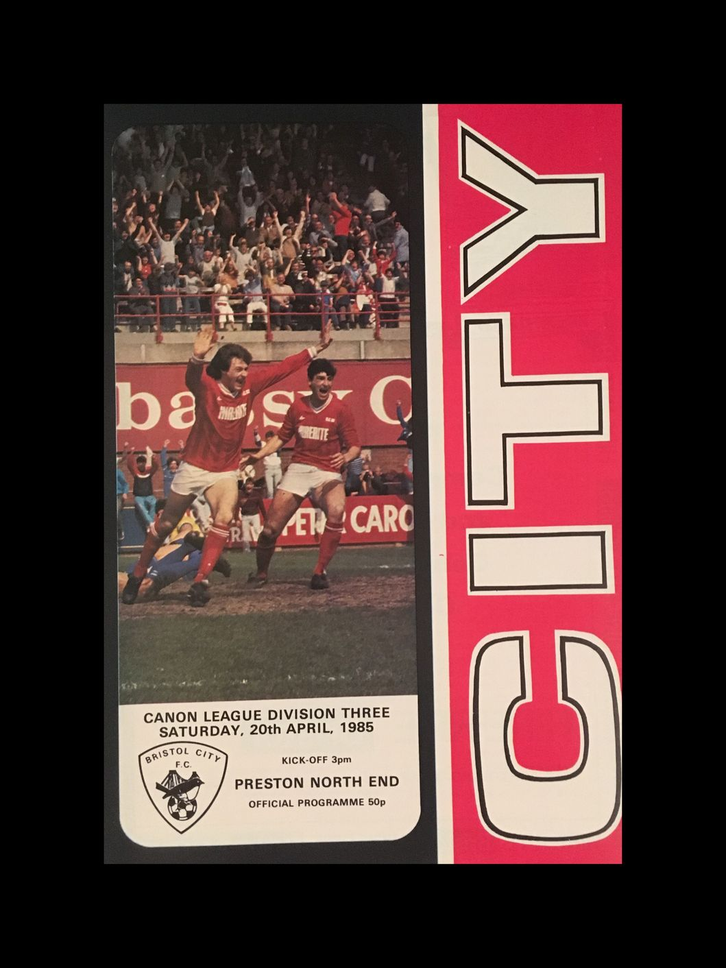 Bristol City v Preston North End 20-04-85 Programme