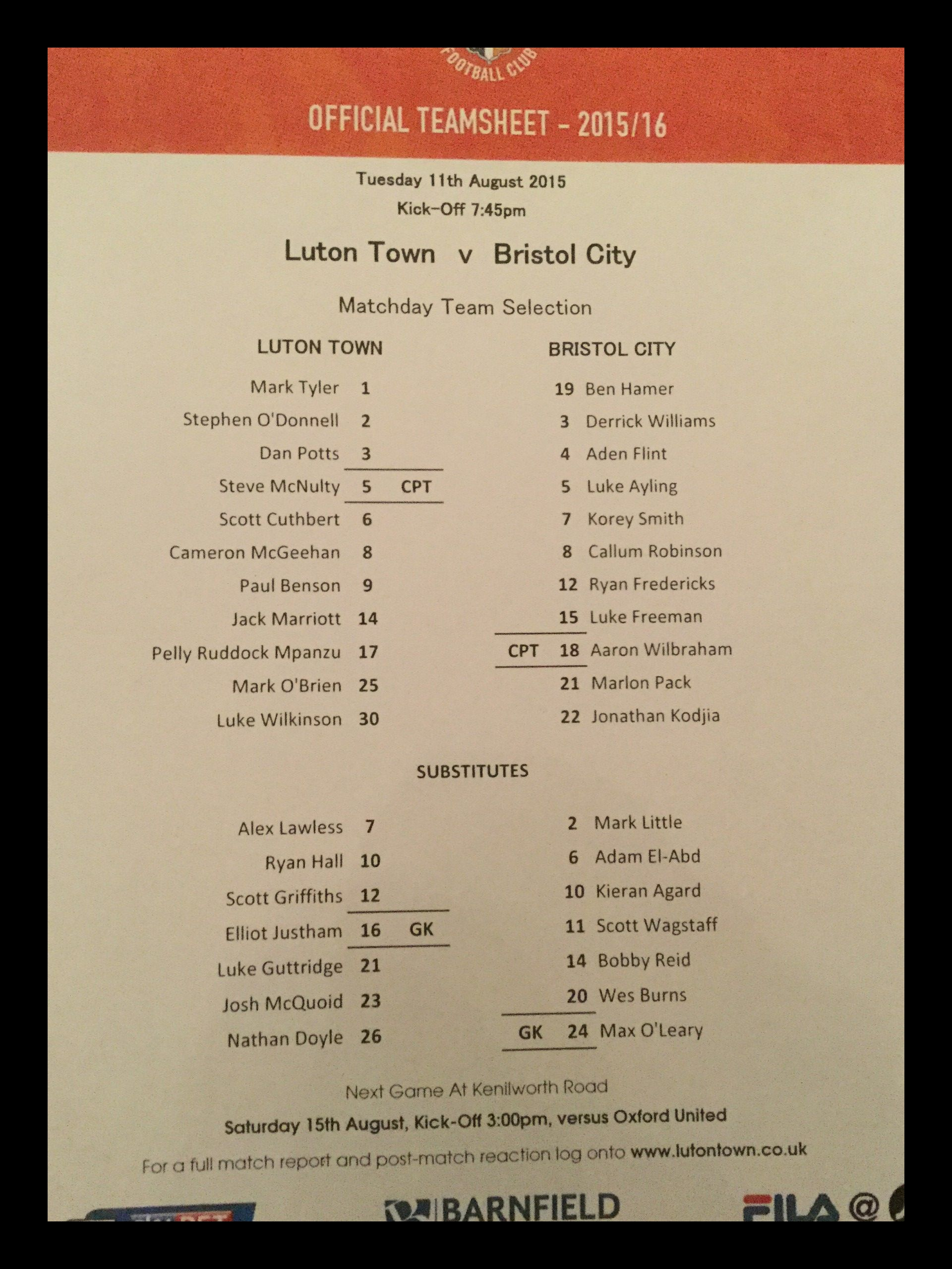 Luton Town v Bristol City 11-08-2015 Team Sheet