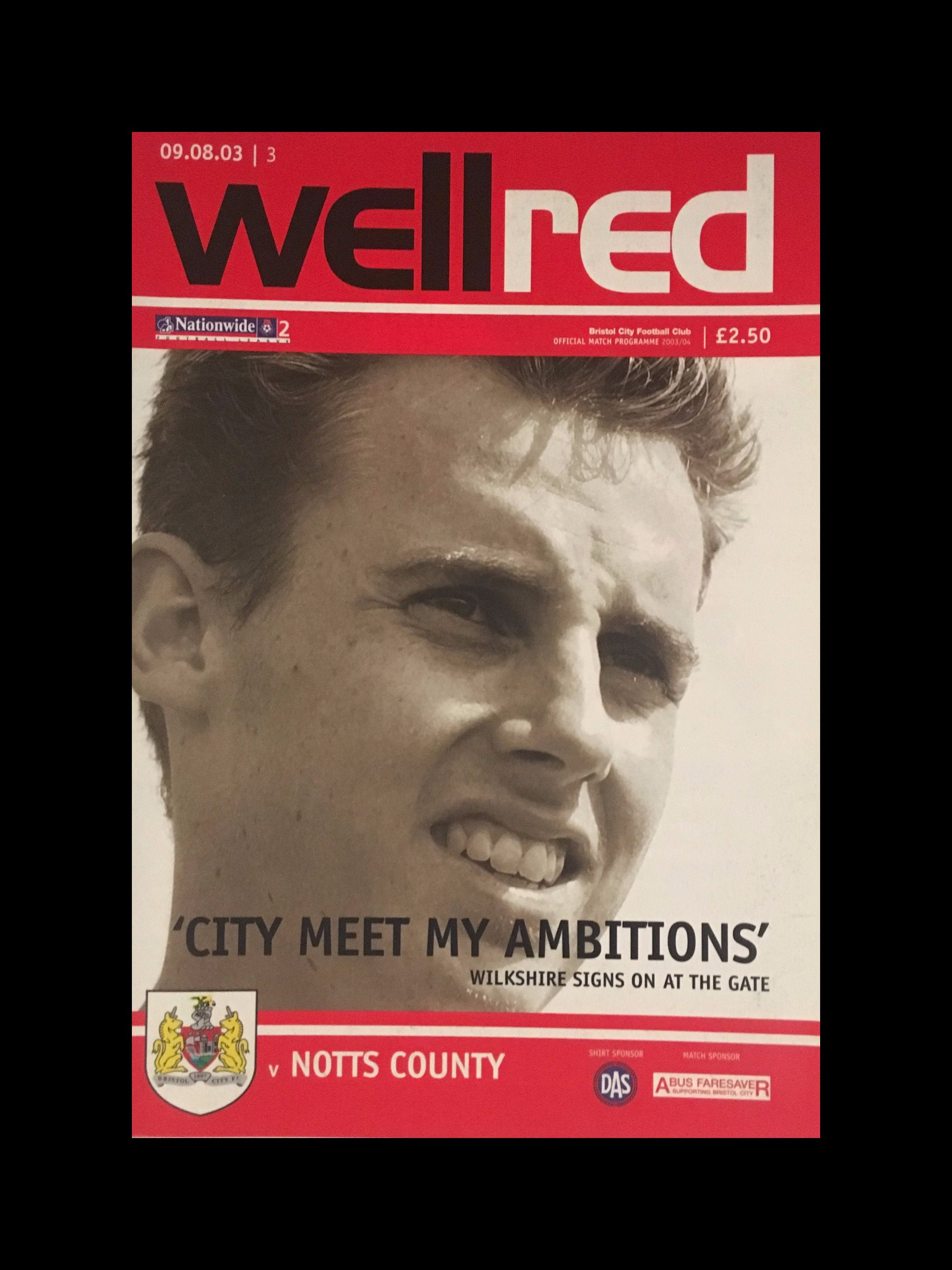 Bristol City v Notts County 09-08-2003 Programme